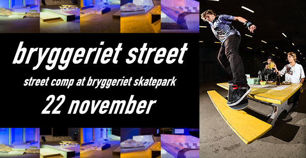 Bryggeriet Street – skateboardtävling 22/11